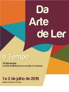 VI edição do Seminário «Da Arte de Ler»