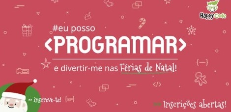 ​Workshops «Natal a Programar»- Happy Code
