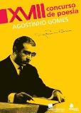 XVIII Concurso de Poesia Agostinho Gomes – Cerimónia de Entrega de Prémios