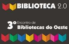 3º Encontro de Bibliotecas do Oeste